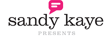 Sandy Kaye Presents